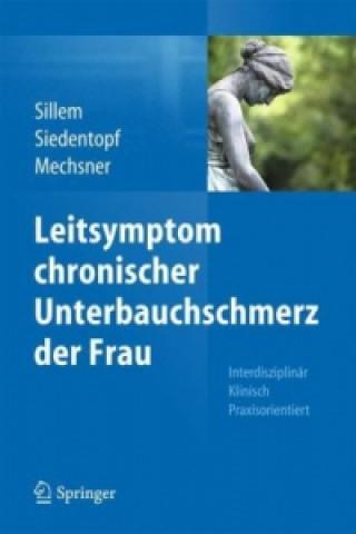 Leitsymptom chronischer Unterbauchschmerz der Frau