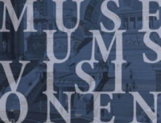 Museumsvisionen - Der Wettbewerb zur Erweiterung der Berliner Museumsinsel 1883/84