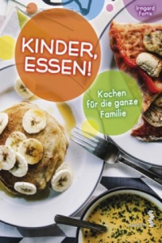 Kinder, Essen!