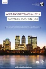 ACCA P6 Advanced Taxation UK (FA 2014) Study Manual