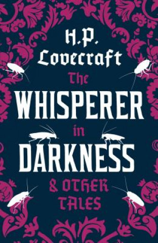 Whisperer in Darkness and Other Tales