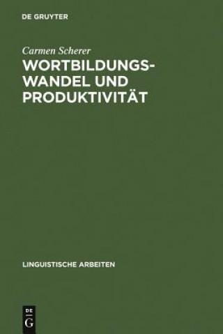 Wortbildungswandel Und Produktivitat