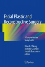 Facial Plastic and Reconstructive Surgery Study Guide