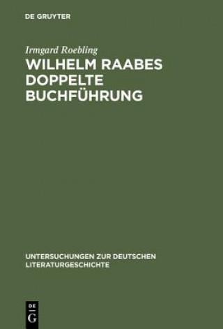 Wilhelm Raabes Doppelte Buchfuhrung
