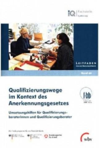 Qualifizierungswege im Kontext des Anerkennungsgesetzes