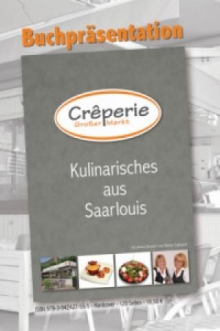 Kulinarisches aus Saarlouis