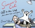 Simon's Cat: off to the Vet ... and Other Cat-Astrophes