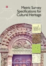 Metric Survey Specifications for Cultural Heritage