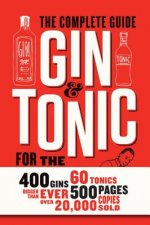 Gin and Tonic: The Complete Guide for the Perfect Mix