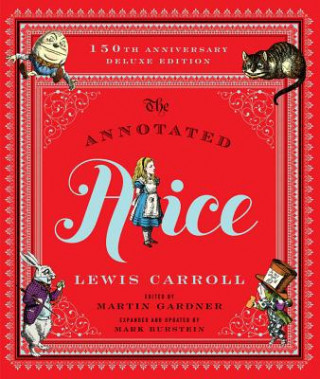 Annotated Alice - 150th Anniversary Deluxe Edition