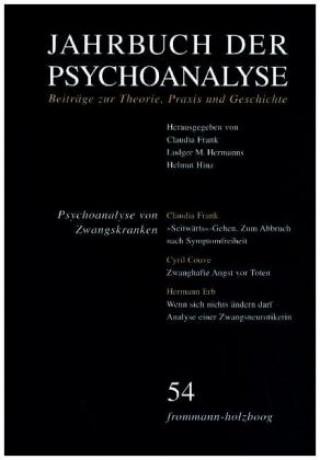 Jahrbuch der Psychoanalyse / Band 54: Psychoanalyse von Zwangskranken