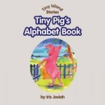 Tiny Pig's Alphabet Book