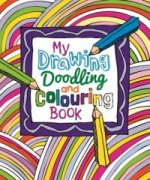 My Drawing, Doodling and Colouring Book