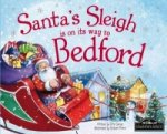 Santa's Sleigh is on its Way to Bedford