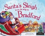 Santa's Sleigh is on its Way to Bradford