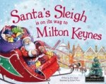 Santa's Sleigh is on its Way to Milton Keynes