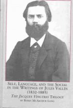 Self, Language and the Social in the Writings of Jules Valle