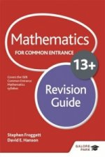 Mathematics for Common Entrance 13+ Revision Guide