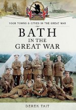 Bath in the Great War