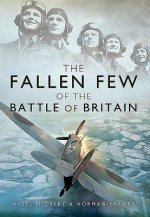 Fallen Few of the Battle of Britain