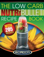 Low Carb Nutribullet Recipe Book