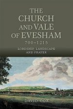 Church and Vale of Evesham, 700-1215