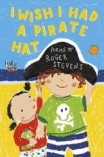 I Wish I Had a Pirate's Hat