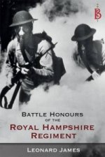 Battle Honours of the Royal Hampshire Regiment