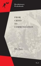 From Crisis to Communisation