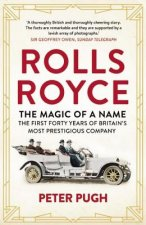 Rolls-Royce: The Magic of a Name