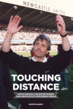 Touching Distance: Newcastle United. The Entertainers. A Dre