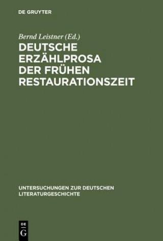 Deutsche Erzahlprosa Der Fruhen Restaurationszeit
