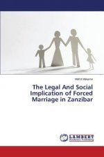 The Legal And Social Implication of Forced Marriage in Zanzibar