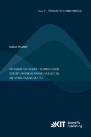 Integration neuer Technologien der Bitumenkalthandhabung in die Versorgungskette