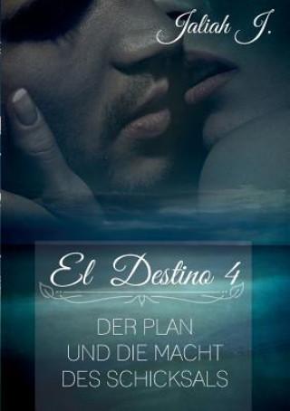 El Destino 4