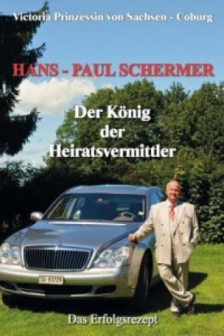 Hans-Paul Schermer, Der König der Heiratsvermittler