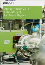 Laboratory of Ion Beam Physics, Annual Report 2014