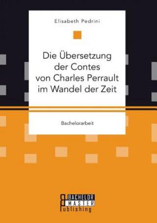bersetzung Der Contes Von Charles Perrault Im Wandel Der Zeit
