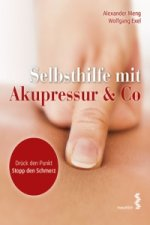 Selbsthilfe durch Akupressur & Co
