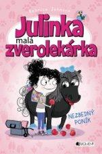 Julinka malá zverolekárka Nezbedný poník