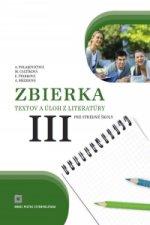Zbierka textov a úloh z literatúry pre stredné školy 3