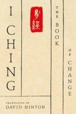 I Ching - Translation by David Hinton