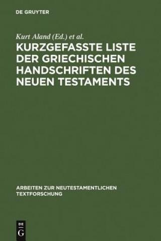 Kurzgefasste Liste Der Griechischen Handschriften Des Neuen Testaments