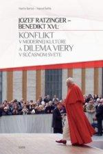 Konflikt v modernej kultúre a dilema viery v súčasnom svete