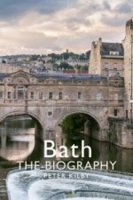 Bath: The Biography