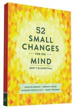 52 Small Changes for the Mind