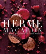 Pierre Herme Macaron:The Ultimate Recipes from the Master Patissi