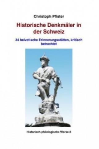 Historische Denkmäler in der Schweiz