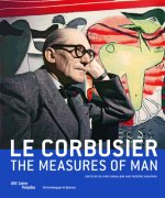 Corbusier: The Measures of Man