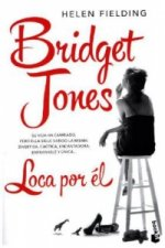 Bridget Jones: Loca por el. Bridget Jones - Verrückt nach ihm, spanische Ausgabe